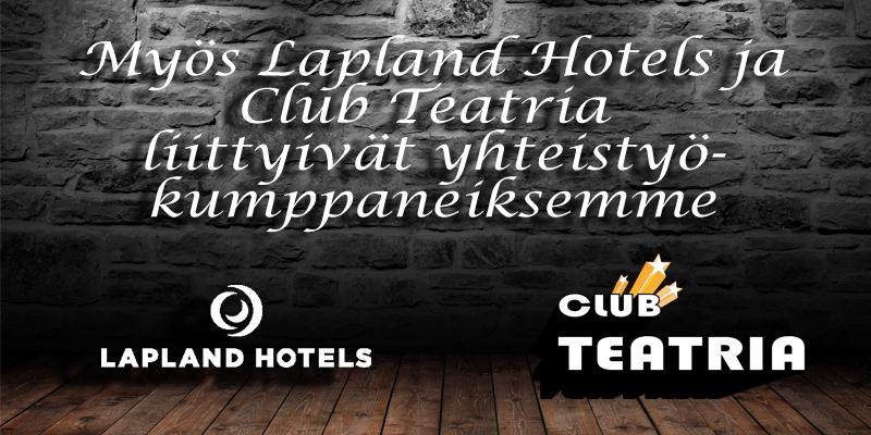 Lapland hotels, club teatria yhteistyökumppani